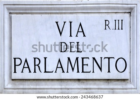 Rome, Italy - September 23, 2011: Street sign the Via del Parlamento in Rome.