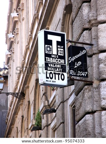 ROME - SEPTEMBER 17: A tobacco shop sign on September 17, 2011 in Rome. Italian licensed sellers must expose this sign outside the shop.