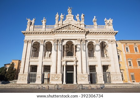 Rome - The facade of St. John Lateran basilica (Basilica di San Giovanni in Laterano)