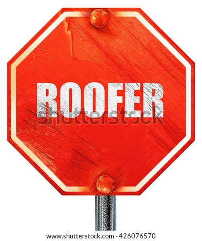 roofer, 3D rendering, a red stop sign - stock photo