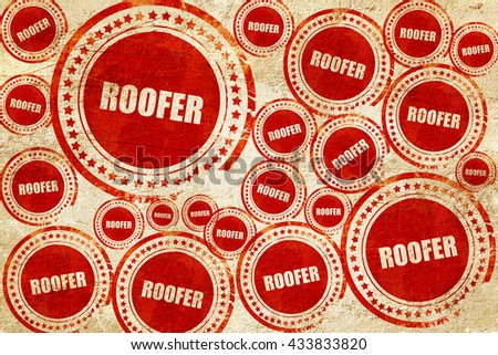roofer, red stamp on a grunge paper texture - stock photo