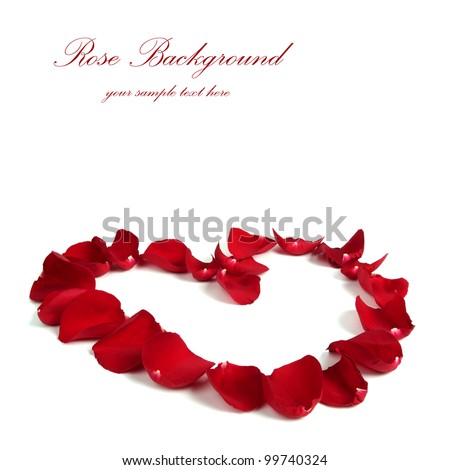 Rose Petals - Heart on White Background
