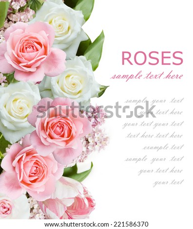 Roses and lilac flowers background isolated on white with sample text - stock photo