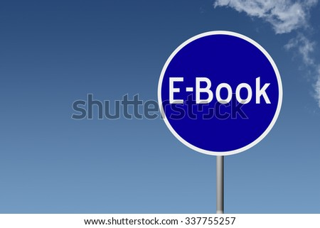 Round highway road sign with text E-Book