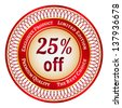 Round red and gold sticker or label on 25 percent discount. Raster version. - stock vector