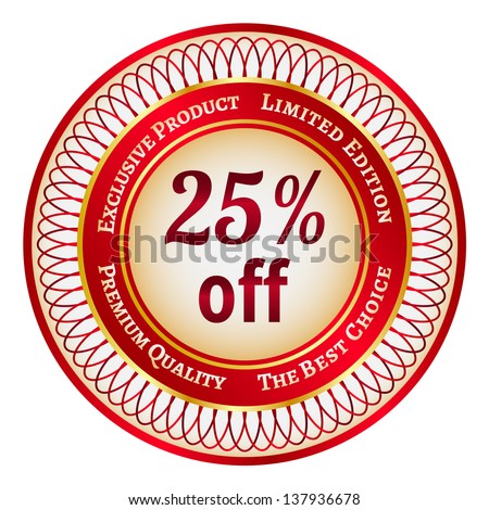 Round red and gold sticker or label on 25 percent discount. Raster version. - stock photo