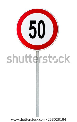 Round speed limit 50 road sign isolated on white