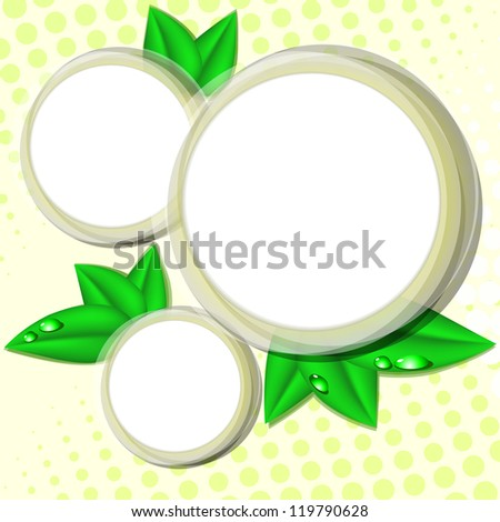 Round stickers or frames decorated with green leaves with dew