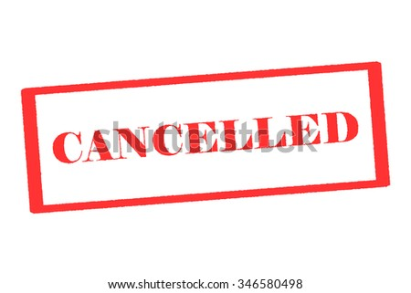 """Rubber Stamp """" Cancelled"""" - stock photo"""
