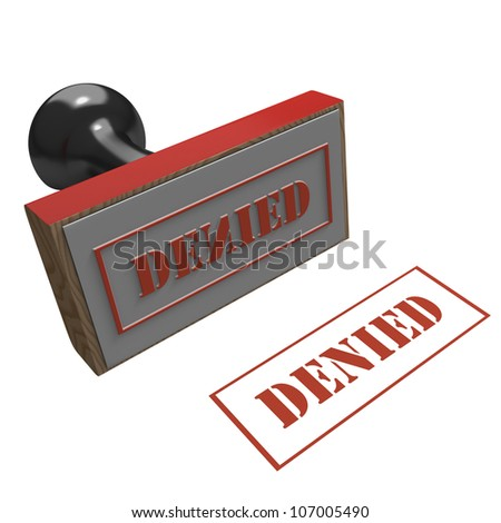 Rubber stamp on a white background with message of Denied