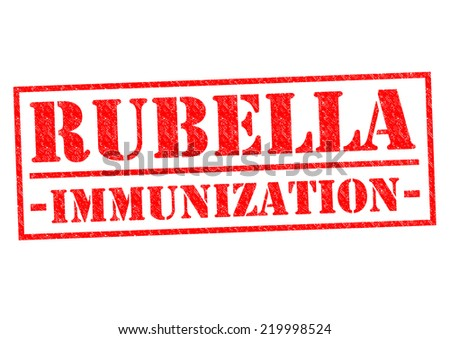 RUBELLA IMMUNIZATION red Rubber Stamp over a white background. - stock photo