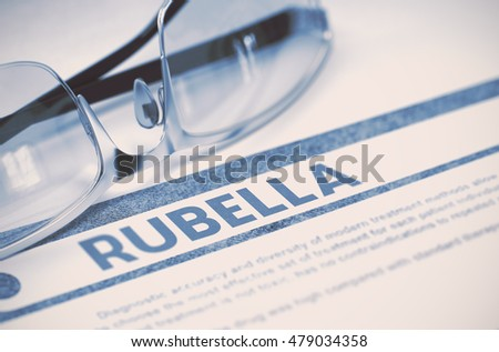 Rubella - Medicine Concept on Blue Background with Blurred Text and Composition of Specs. Rubella - Medicine Concept with Blurred Text and Glasses on Blue Background. Selective Focus. 3D Rendering.