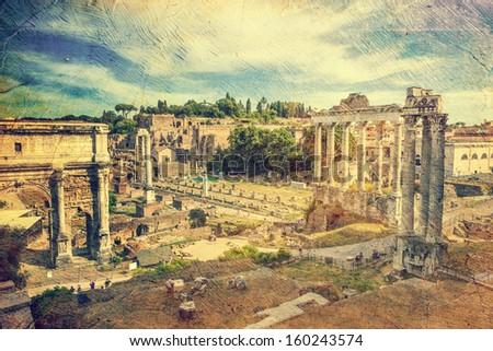 ruins of Roman forum. Rome. Italy.  Picture in artistic retro style. - stock photo