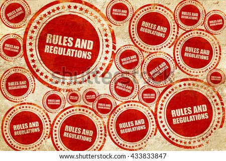 rules and regulations, red stamp on a grunge paper texture