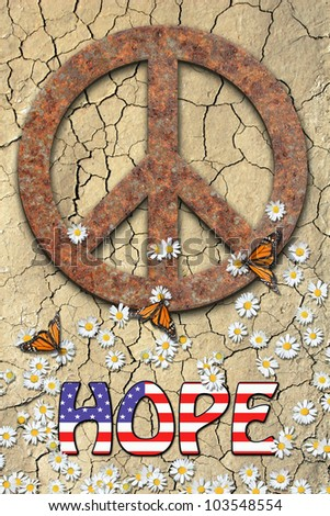 Rusted peace symbol, daisies, butterflies, and the word hope with an american flag in center text. / Peace and Hope / Great poster, speaks volumes. - stock photo
