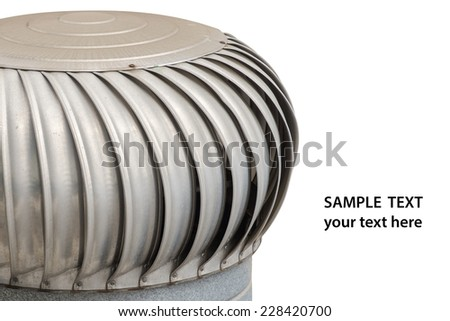 Rusty air ventilator with sample text on white background. - stock photo