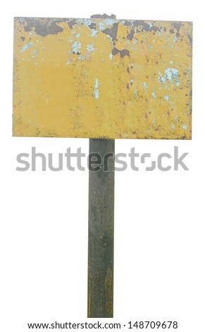 rusty metal sign board isolated on white  - stock photo