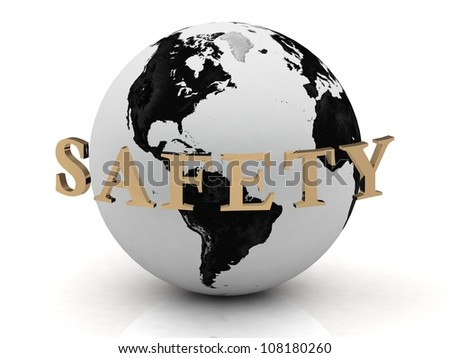 SAFETY abstraction inscription around earth on a white background - stock photo