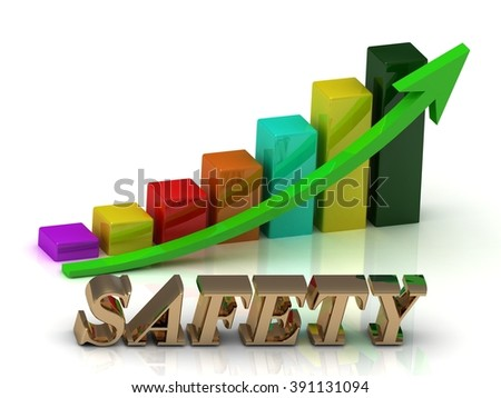 SAFETY bright of gold letters and Graphic growth and green arrows on white background - stock photo