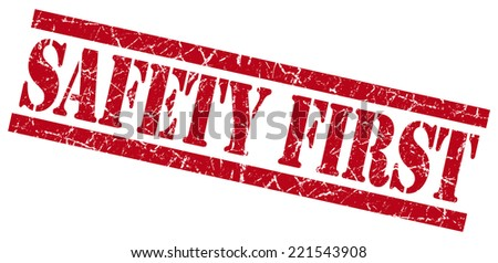 safety first red square grunge textured isolated stamp - stock photo