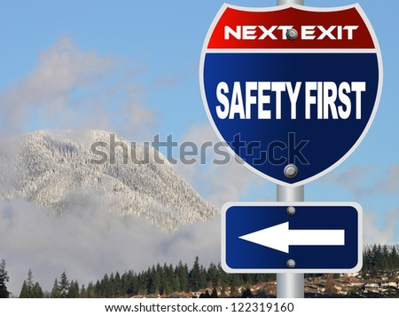 Safety first road sign - stock photo