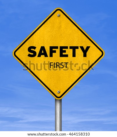 Safety first - road sign concept