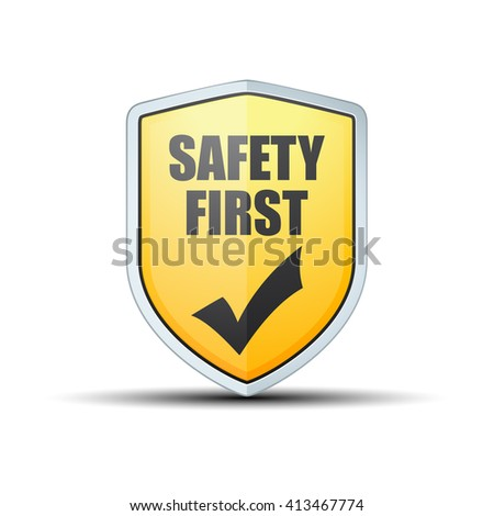 Safety First shield  - stock photo