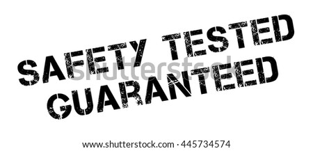 Safety tested guaranteed black rubber stamp on white. Print, impress, overprint. - stock photo