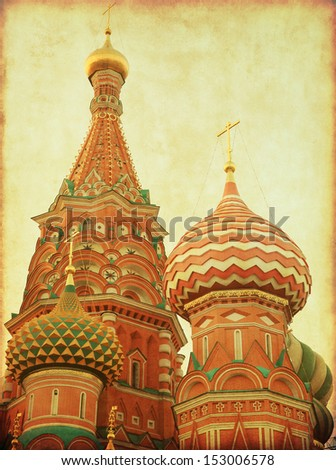Saint Basil's Cathedral,Red Square, Moscow, Russia in retro and grunge style. Close-up. - stock photo