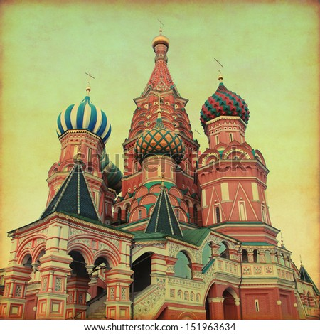 Saint Basil's Cathedral,Red Square, Moscow, Russia. Retro and grunge style.  - stock photo
