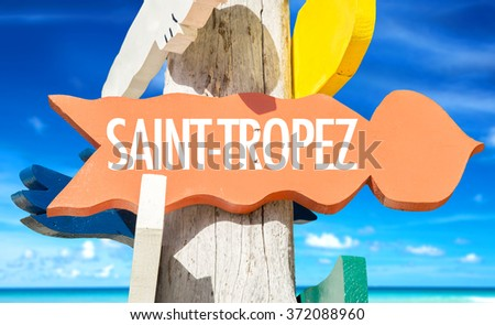 Saint-Tropez welcome sign with beach - stock photo