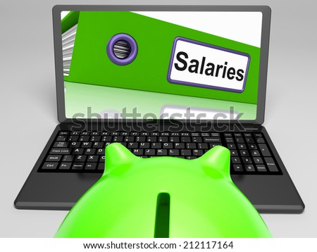 Salaries Laptop Meaning Payroll And Income On Internet
