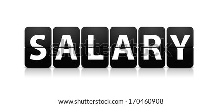 Salary: the word salary written in flip type display which is very commonly found in arrival style boards at the airport  - stock photo