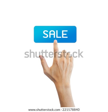 Sale button with real hand isolated on white background