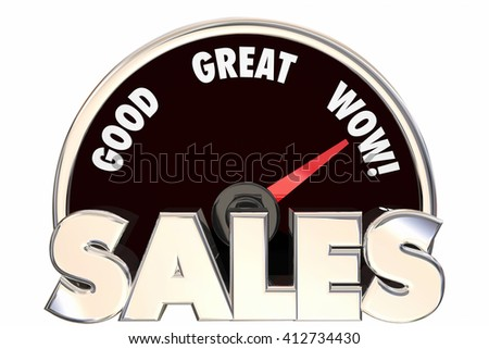 Sales Great Increase Improved Revenue Money Deals Speedometer 3d Words - stock photo
