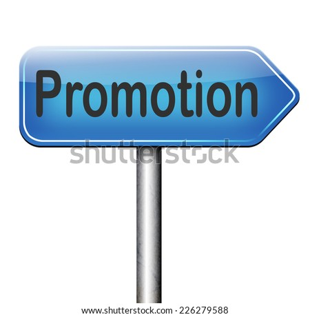 sales promotion or career move and job promotion  - stock photo