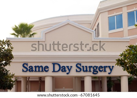 Same Day Surgery sign on a hospital