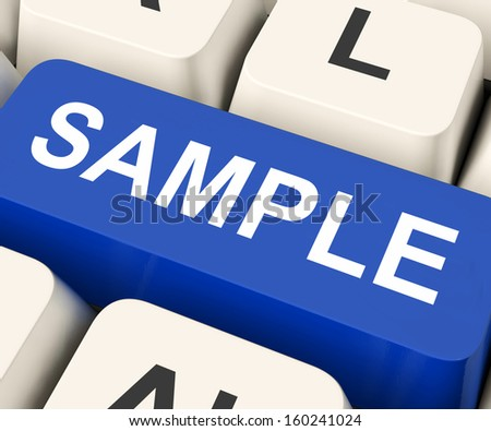 Sample Key On Keyboard Meaning Trial Or Sampling