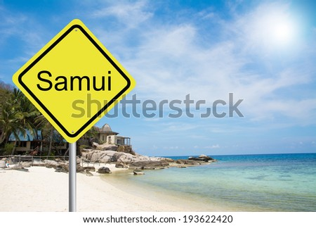 Samui sign with a beach on background  - stock photo