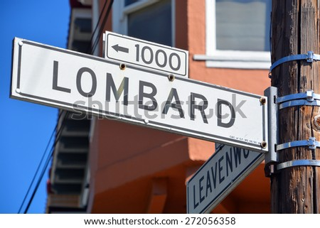 SAN FRANCISCO CA USA APRIL 15: Lombard Street sign is an east-west street in San Francisco California on april 15 2015. The street is known as the most crooked street in the world - stock photo