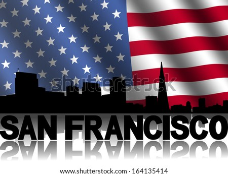 San Francisco skyline and text reflected with rippled American flag illustration
