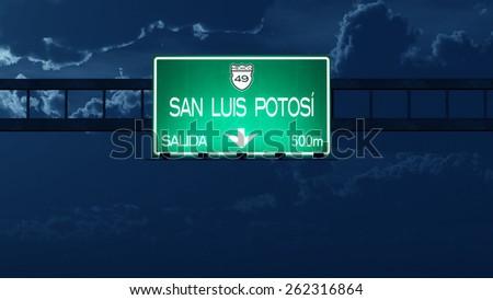 San Luis Potosi Mexico Highway Road Sign at Night  - stock photo