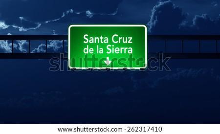 Santa Cruz Bolivia Highway Road Sign at Night - stock photo