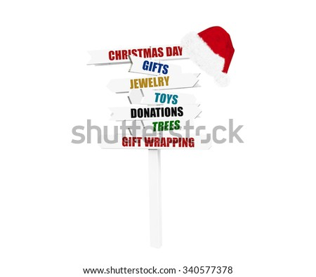 Santa Hat on Christmas Day Directional Arrow Sign (Gifts, Jewelry, Toys, Donations, Trees, Gift Wrapping) isolated on white background - stock photo