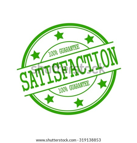 satisfaction stamp text on green circle on a white background and star