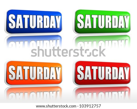 Saturday Four color buttons with sign red, blue, orange, green
