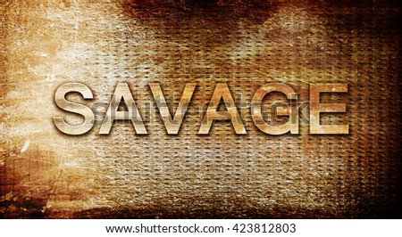 savage, 3D rendering, text on a metal background