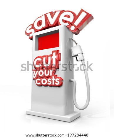 Save and Cut Your Costs gas station filling fuel pump miles per gallon mpg saving money  - stock photo