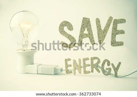 save energy and light bulb for energy concept - stock photo