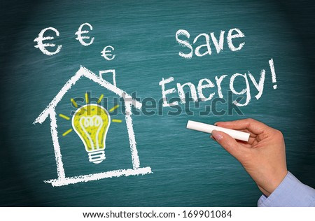 Save Energy ! Chalkboard with house, light bulb and Euro symbols. - stock photo